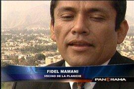 El empresario Fidel Mamani vs sus vecinos en La Planicie