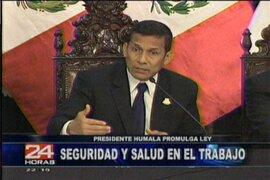 Presidente Humala promulgó Ley de Seguridad y Salud en el Trabajo