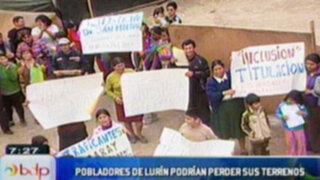 Pobladores de Lurín corren peligro de perder sus terrenos