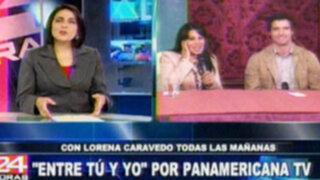 """""""Entre tu y yo"""" con Lorena Caravedo desde el lunes 17 por Panamericana TV"""