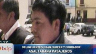 Chofer y cobrador de combi fueron detenidos por asaltar a pasajeros