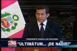 """Nadie le da """"ultimátum"""" al Gobierno de Ollanta Humala"""