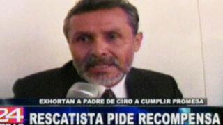 Exhortan al padre de Ciro Castillo a pagar recompensa al rescatísta que ubicó a su hijo