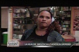 "Yesenia Villanueva: La hija de ""Melcochita"" cuentan su verdad"