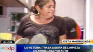 La Victoria: Trabajadora de limpieza es arrollada por auto