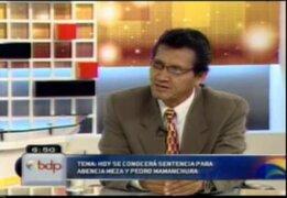 """Abogado de Mamanchura: """"Abencia tenía acuerdo de entregarle 10 mil dólares"""""""