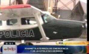 Ica: avioneta aterriza de emergencia dejando 4 policías heridos