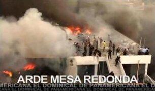 Otras vez arde Mesa Redonda y el Aniversario de Alianza Lima en El Dominical