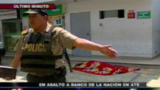 Delincuentes asaltan Banco de la Nación y asesinan a policía en Ate