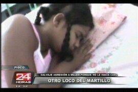 Pisco: mujer es atacada a martillazos por negarse a sostener relación sentimental