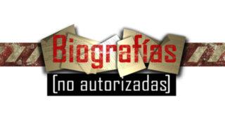 """Hoy se estrena """"Biografías no autorizadas"""" en la Hora 21 de Panamericana TV"""
