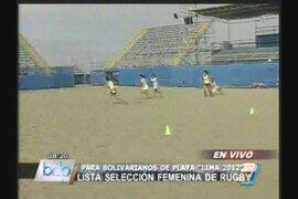 La selección femenina de rugby está lista para los juegos bolivarianos