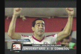 Universitario goleó 4 a 0 al Cobresol