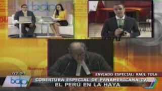 El Perú en La Haya: Raúl Tola nos comenta los últimos alegatos chilenos