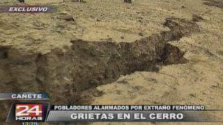 Cañete: inmensas grietas en cerros generan pánico en población