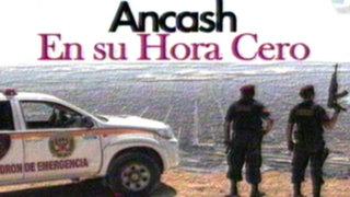 Áncash en su hora cero: dramática lucha ante el ataque de la delincuencia