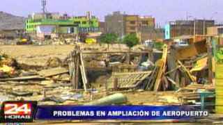 Traficantes de terrenos retrasan ampliación del aeropuerto Jorge Chávez
