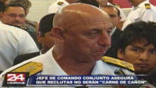 Jefe de FF.AA. aseguró que servicio militar no será discriminatorio