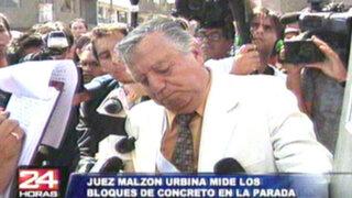 Juez Urbina midió bloques de cemento en La Parada