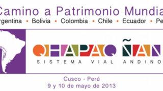 Presentan candidatura del Qhapaq Ñan a la Lista del Patrimonio Mundial