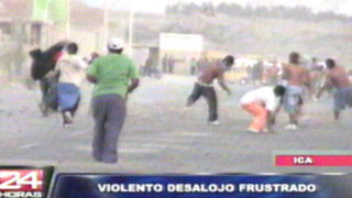 Ica: invasores evitaron desalojo tras violentos enfrentamientos con la policía