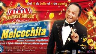 La última de Melcocha: cómico abrirá su circo por fiestas patrias