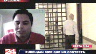 Rudelman declara por teleconferencia ante Fiscalía por caso 'Ecoteva'