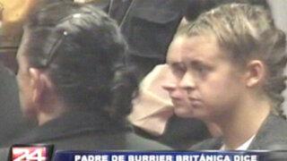 Padre de 'burrier' Melissa Reid le pide que se declare culpable ante justicia peruana