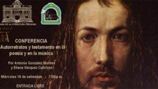 """Conferencia sobre """"Autorretratos y testamentos en la poesía y en la música"""""""