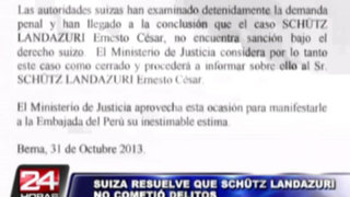 Justicia Suiza resuelve que Ernesto Schütz Landázuri no cometió delitos y dispuso cerrar el caso y archivarlo
