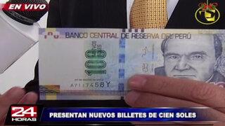 BCR presenta billete de 100 soles con nuevas características de seguridad
