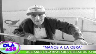 Manos a  la obra: ancianos desamparados necesitan urgente ayuda
