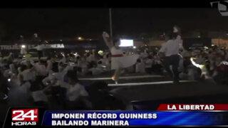 La Libertad: más 550 parejas lograron Récord Guiness bailando marinera
