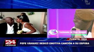 VIDEO: la emotiva canción que Pepe Vásquez le dedicó a su esposa Juliana