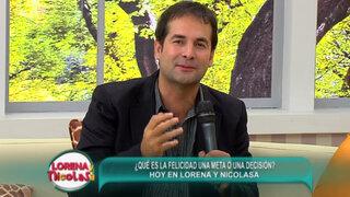 Lorena y Nicolasa: Javier  Echevarría explica cuáles son los pilares de felicidad