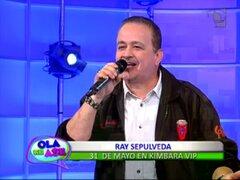 Ray Sepúlveda interpretó su exitoso tema 'Cuando tu vuelvas conmigo'