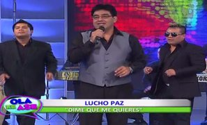 Lucho Paz interpretó su nuevo sencillo musical 'Dime que me quieres'