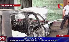 Taxista murió calcinado dentro de su automóvil en San Martín de Porres