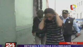Trujillo: Detienen a hinchas colombianos por robar y alterar el orden público