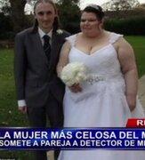 La mujer más celosa del mundo está casada y somete a su esposo al detector de mentiras