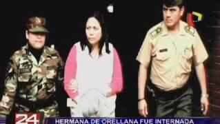 Hermana de Rodolfo Orellana fue recluida en penal de Chorrillos