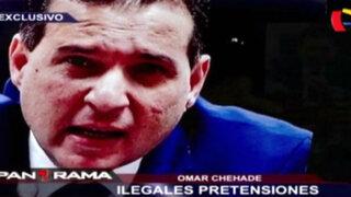 Omar Chehade: ilegales pretensiones con el INPE