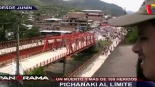 Pichanaki al límite: un muerto y más de 100 heridos en Junín