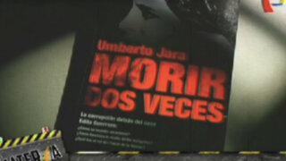 Caso Edita Guerrero: Las reacciones que desató el libro 'Morir dos veces'