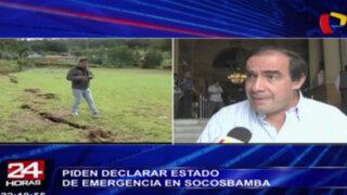 Piden declarar estado de emergencia en Socosbamba