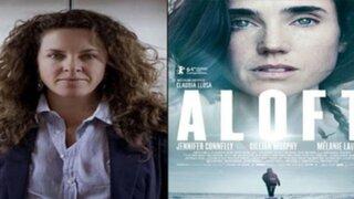 'Aloft': la última película de Claudia Llosa se estrena este 11 de junio