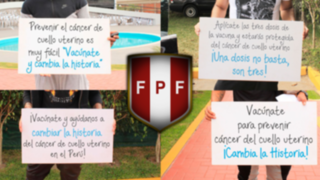 Ocho figuras de la selección peruana se unieron a campaña contra cáncer de cuello uterino