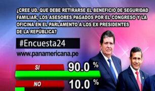 Encuesta 24: 90% cree que se debe retirar beneficios a expresidentes