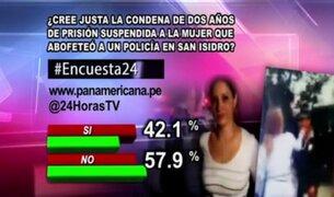 Encuesta 24: 57.9% cree que no fue justa condena contra mujer que agredió a policía