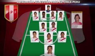 Selección Peruana: ¿Cuál será el once ante Chile?